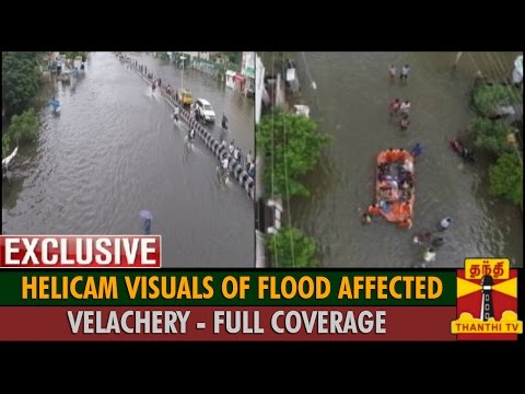 Exclusive Helicam Visuals of Flood Affected Velachery : FULL COVERAGE - Thanthi TV