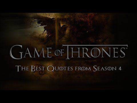Game of Thrones The Best Quotes from Season 4