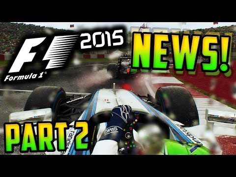 F1 2015 GAME NEWS - NEW HANDLING MODEL, PROPER FUEL SAVING & MORE! (Part 2)