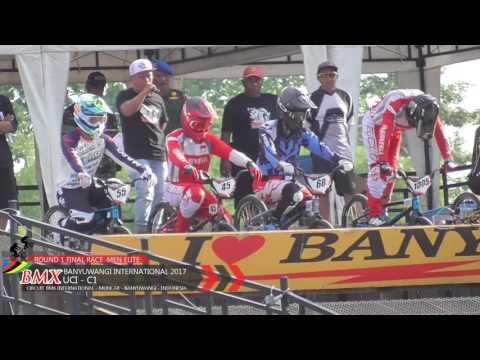 ROUND 1 FINAL RACE #BANYUWANGI BMX INTERNATIONAL  UCI C1 2017