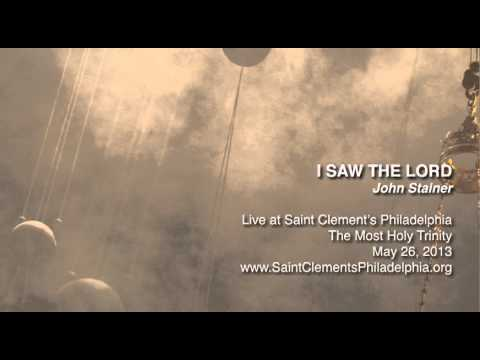 John Stainer - I saw the Lord