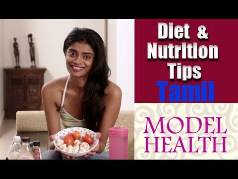 Diet and Nutrition Tips from a Model - Model Health Episode 3 in Tamil