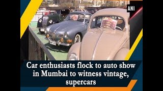 Car enthusiasts flock to auto show in Mumbai to witness vintage, supercars
