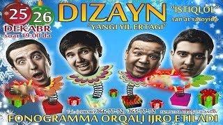 Dizayn jamoasi - Yangi yil ertagi konsert dasturi 2013