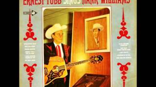 Watch Ernest Tubb I Could Never Be Ashamed Of You video