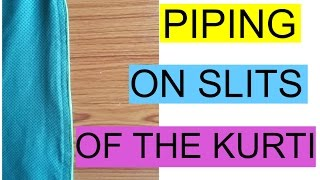 How to attach Piping on slits of kurti | easy method | diy