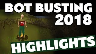 Bot Busting Highlights 2018 Old School RuneScape
