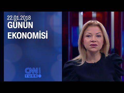 Günün Ekonomisi 22.01.2018 Pazartesi