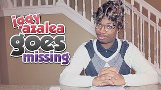 98. Iggy Azalea Goes Missing