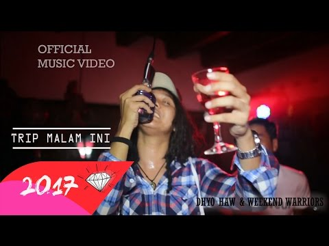 DHYO HAW - TRIP MALAM INI (Official Music Video HD) New Album 2017