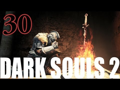 Dark Souls 2 Gameplay Walkthrough Part 30 - Boss Kill - The Lost Sinner