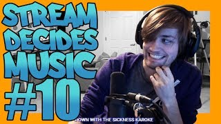 Stream Decides The Music #10!