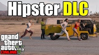 GTA 5 DLC LEAKED - Hipster Update 7 New Cars, Guns, Clothes & MORE!