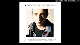 Watch Marc Almond These My Dreams Are Yours video