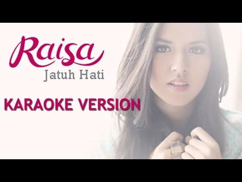 download lagu Raisa - Jatuh Hati (Karaoke + Lirik) HQ Audio gratis