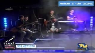 Anthony & Tony Colombo - Live Tv Campane