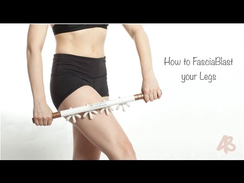 How to use the FasciaBlaster® - Legs