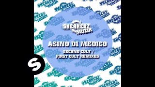 Asino Di Medico - First Cult (Franky Rizardo Remix)