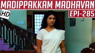 Madippakkam Madhavan | Epi 285 | 23/02/2015 | Kalaignar TV