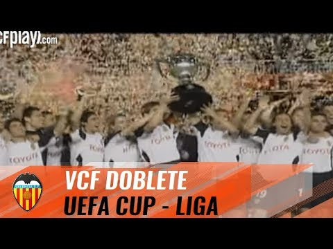 The Valencia CF 'Doblete': 2004 UEFA CUP AND LA LIGA