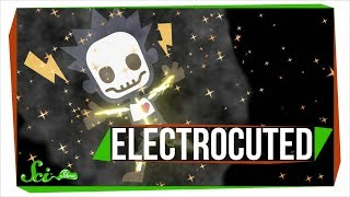 What Happens When You Get Electrocuted? by : SciShow