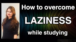 How to stay focused and study effectively while studying for CA exams| Overcome Laziness