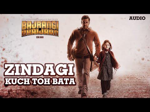 'Zindagi Kuch Toh Bata (Reprise)' Full AUDIO Song | Salman Khan, Kareena Kapoor | Bajrangi Bhaijaan