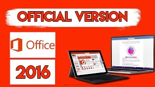 HOW TO DOWNLOAD THE OFFICIAL MICROSOFT OFFICE 2016 FOR FREE