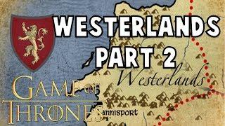 Westerlands History: Part 2