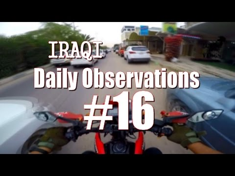 IRAQI Daily Observations #16
