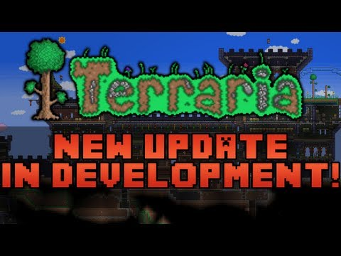 Terraria NEW Update 1.2 In development for the PC! - Future PC Updates in 2013 For Terraria!