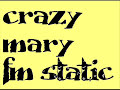 Crazy Mary - FM static lyrics