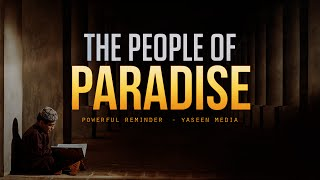 The People of Paradise – Sheikh Omar Al Banna – Yaseen Media