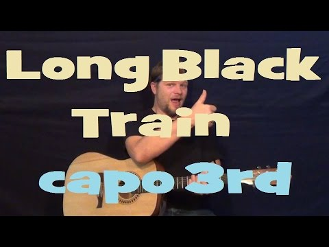 Long Black Train (Josh Turner) Guitar Lesson Easy Strum Chords G C D Em How to Play Tutorial