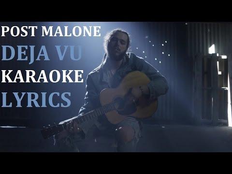 POST MALONE - DEJA VU (feat. JUSTIN BIEBER) KARAOKE COVER LYRICS