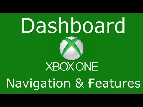 Xbox One Dashboard Navigation & Features   Tutorial