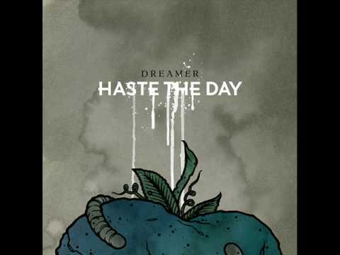 Haste The Day - Porcelain