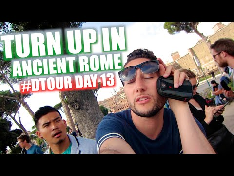 TURN UP IN ANCIENT ROME | #DTOUR DAY 13