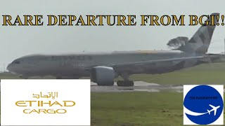 *RARE!!*    Etihad Cargo B777-FFX (A6-DDD) Takeoff from BGI