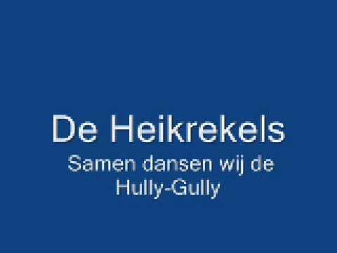 de Heikrekels - Samen dansen wij de Hully Gully