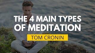 The 4 Main Types Of Meditation Styles Explained   Tom Cronin