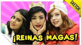 Las Reinas Magas | SKETCH | QueParió!