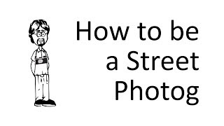 What makes a Street Photographer?