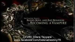 TVD Season 4 Extra - Blood, Boys & Bad Behavior [Altyazılı]