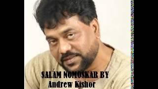 Salam Nomoskar Andrew Kishor  Bangla Song 2014  Full Album
