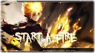 Nightcore - Start A Fire