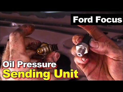 2000 Ford Focus Oil Pressure Sending Unit Replacement