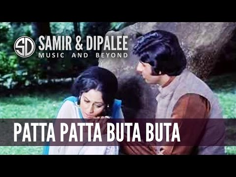 Song: Patta Patta Buta Buta.. by SAMIR DATE