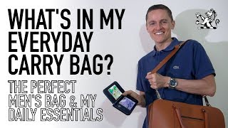 What's Inside My Everyday Carry Bag? - My Daily Essentials & Perfect Gentlemen's Luxury Briefcase
