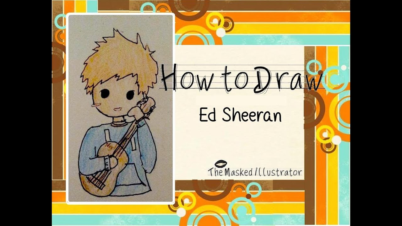 ed Sheeran Cartoon Drawings Draw ed Sheeran Cartoon